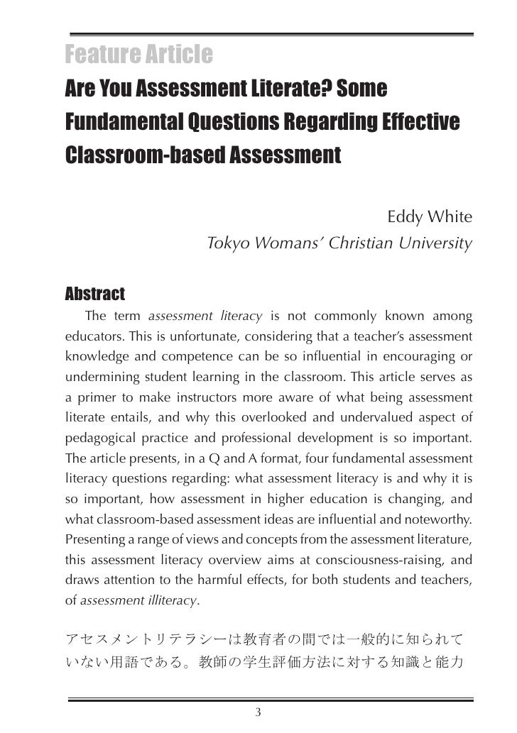 Feature Article Are You Assessment Literate? Some Fundamental Questions Regarding Effective Classroom-based Assessment    ...