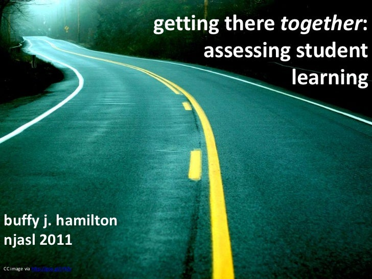 getting there together:                                         assessing student                                         ...