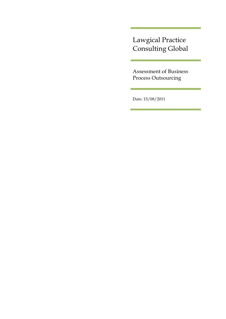 Lawgical PracticeConsulting GlobalAssessment of BusinessProcess OutsourcingDate: 15/08/2011