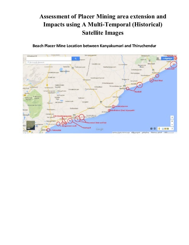 Assessment of Placer Mining area extension and  Impacts using A Multi-Temporal (Historical)  Satellite Images  Beach Place...