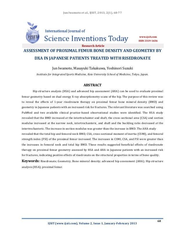 Jun Iwamoto et al., IJSIT, 2013, 2(1), 68-77 ASSESSMENT OF PROXIMAL FEMUR BONE DENSITY AND GEOMETRY BY          DXA IN JAP...