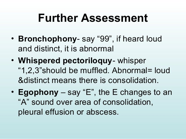 Assessment Of The Thorax And Lungs 5 Bronchophony, also known as bronchiloquy,1 is the abnormal transmission of sounds from the lungs or bronchi. assessment of the thorax and lungs 5