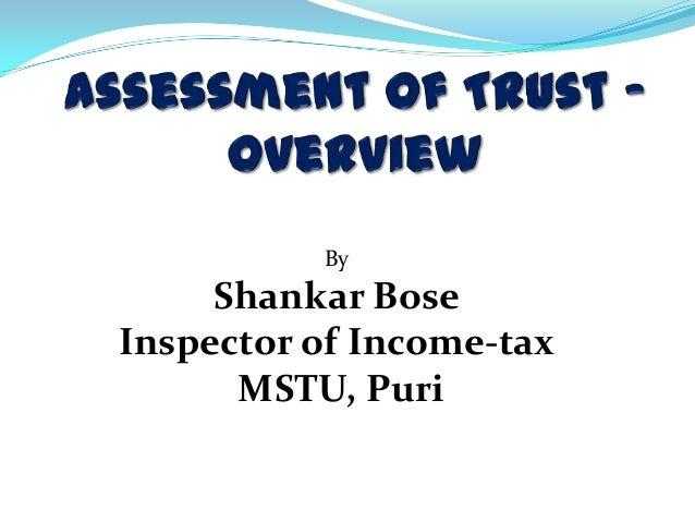 ByShankar BoseInspector of Income-taxMSTU, Puri