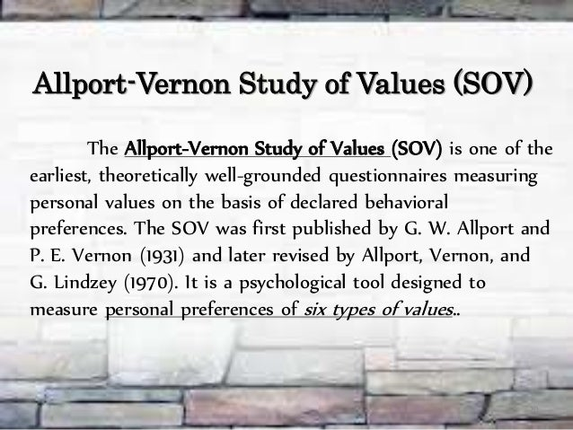 Allport Vernon Value Classification Essay - 884 Words