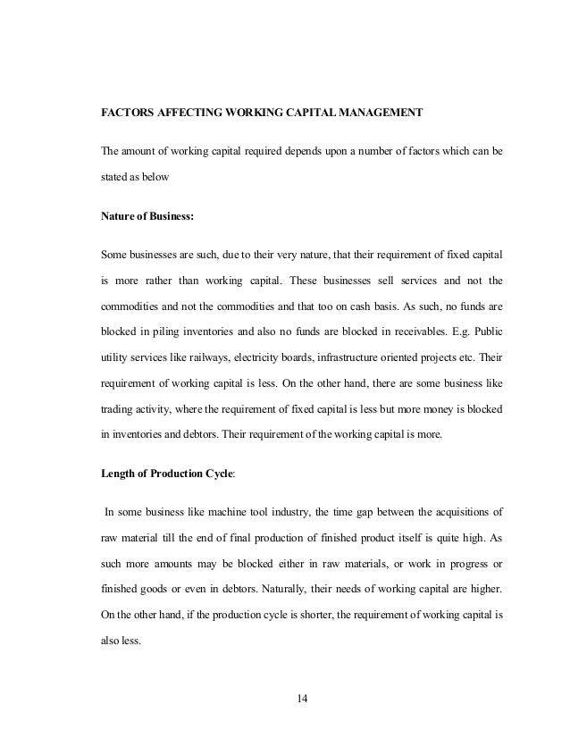 FACTORS AFFECTING WORKING CAPITAL MANAGEMENT The amount of working capital required depends upon a number of factors which...