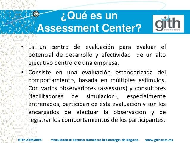 Assessment Perfil Gerencial Con esta grabación iniciamos una serie de episodios encaminados a dar a conocer lo que es y lo que no es la técnica de assessment center. assessment perfil gerencial