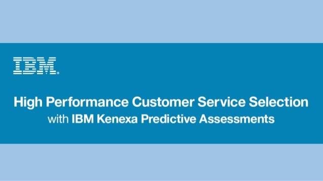 High performance Customer Service selection