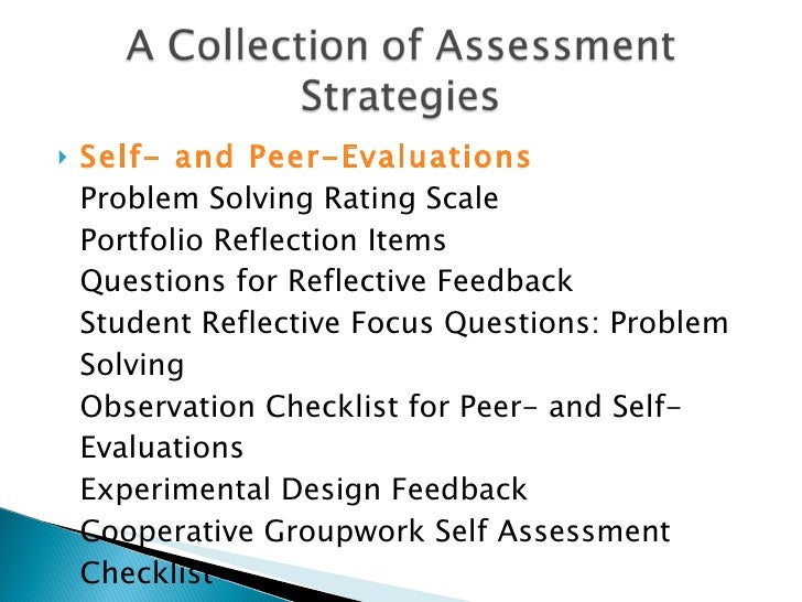 Assessment Strategies They criticized my judgment of the contestants. assessment strategies