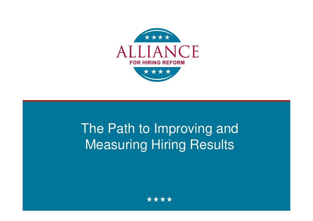 The Path to Improving and Measuring Hiring Results