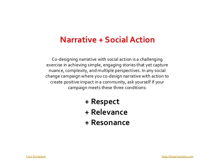 Narrative + Social Action                     Co‐designing narrative with social action is a challenging                  ...