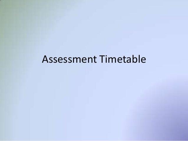 Assessment Timetable