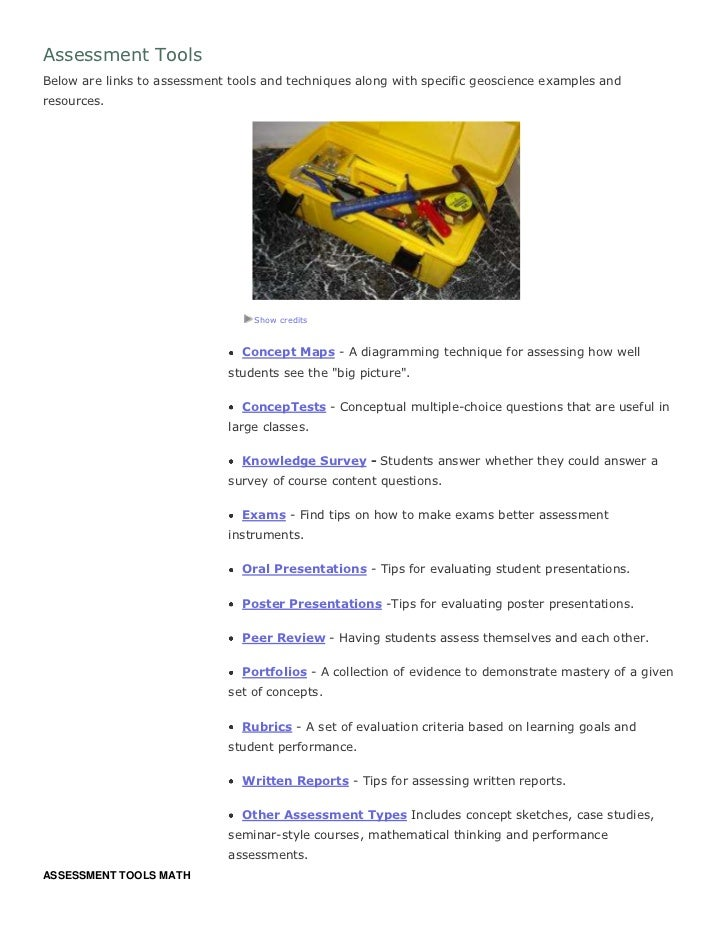 Assessment Tools <br />Below are links to assessment tools and techniques along with specific geoscience examples and reso...
