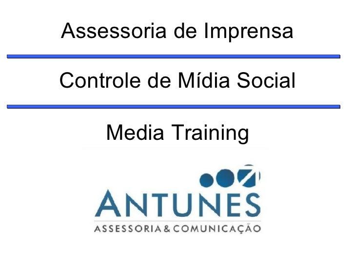 Assessoria de Imprensa Controle de Mídia Social Media Training