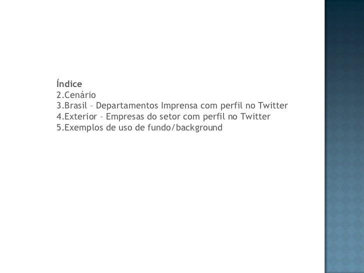 Assessoria de imprensa no Twitter Slide 2
