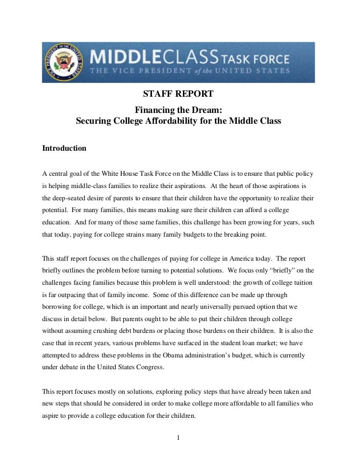STAFF REPORT                             Financing the Dream:               Securing College Affordability for the Middle ...