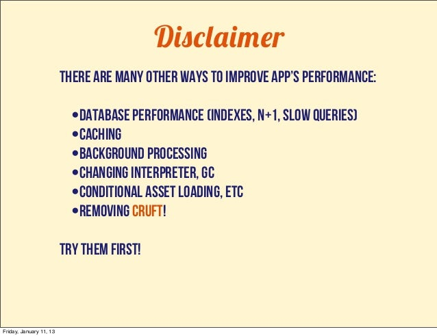 Disclaimer                         There are many other ways to improve app's performance:                           •data...