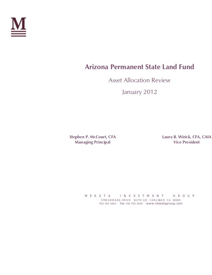 Arizona Permanent State Land Fund                     Asset Allocation Review                               January 2012St...