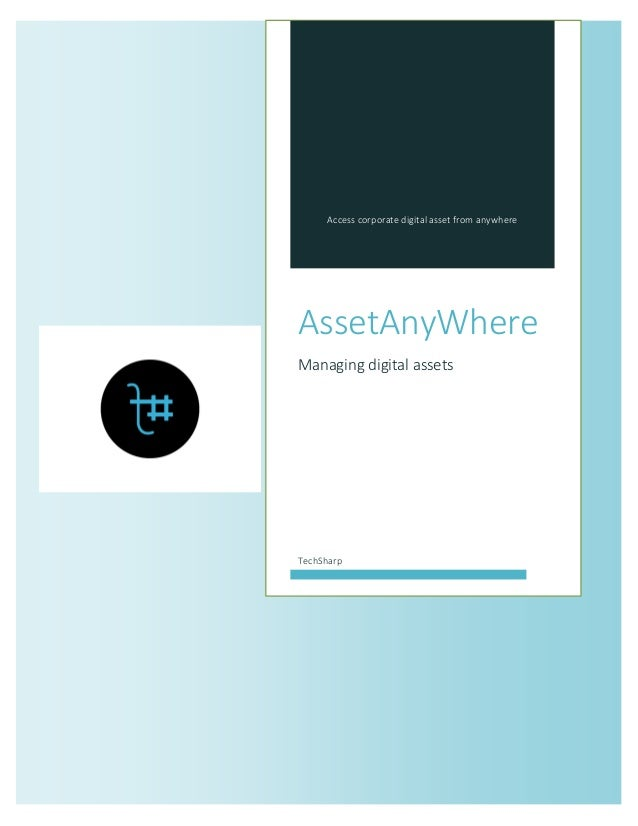 Access corporate digital asset from anywhere  AssetAnyWhere  Managing digital assets  TechSharp