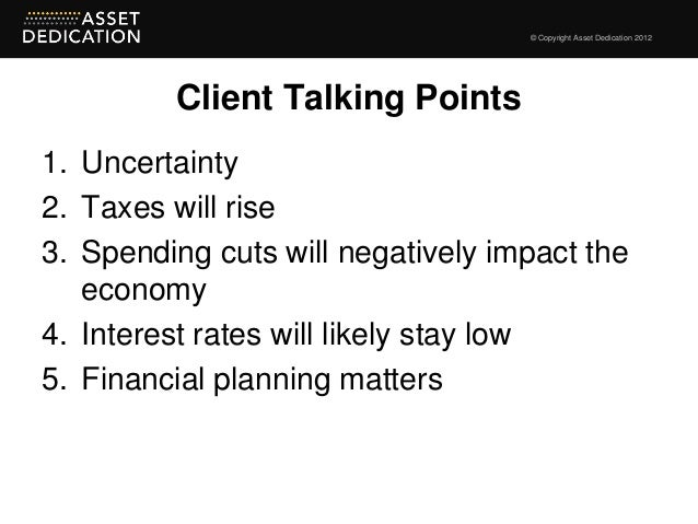 Asset Dedication Fiscal Cliff Slide 3
