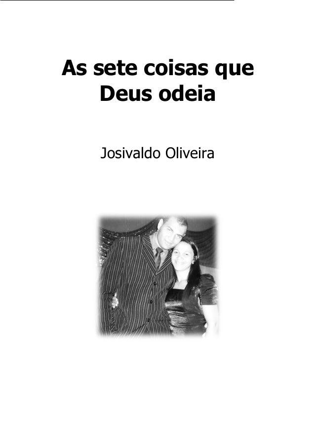 As sete coisas que Deus odeia Josivaldo Oliveira