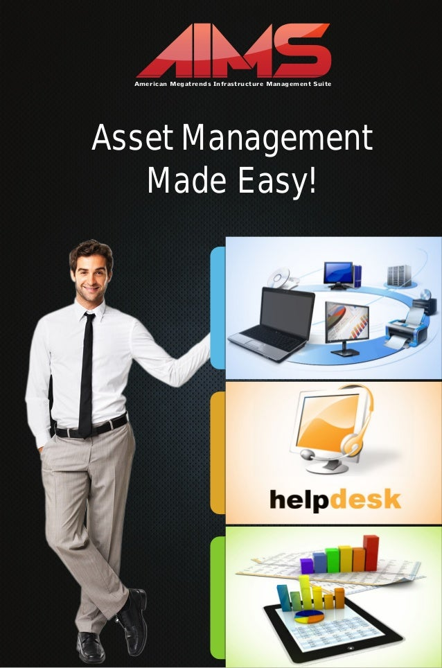 American Megatrends Infrastructure Management SuiteAsset ManagementMade Easy!