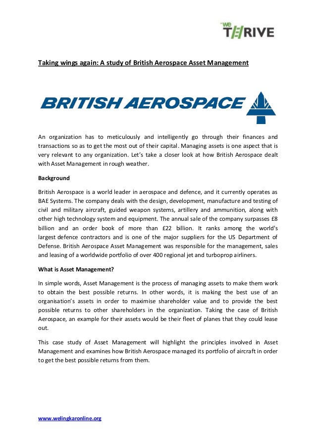 www.welingkaronline.org Taking wings again: A study of British Aerospace Asset Management An organization has to meticulou...