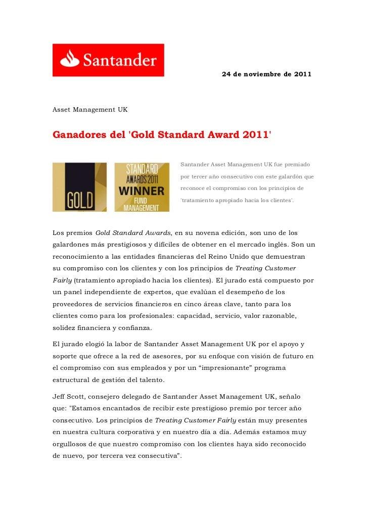 24 de noviembre de 2011Asset Management UKGanadores del Gold Standard Award 2011                                       San...