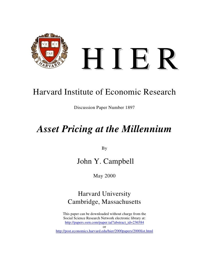 HIER Harvard Institute of Economic Research                  Discussion Paper Number 1897     Asset Pricing at the Millenn...