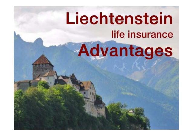 LiechtensteinLiechtensteinLiechtensteinLiechtenstein life insurance AdvantagesAdvantagesAdvantagesAdvantages