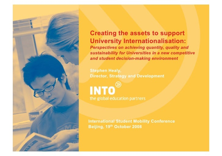 Creating the assets to support University Internationalisation: Perspectives on achieving quantity, quality and sustainabi...