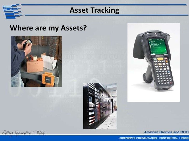 Asset Tracking<br />Where are my Assets?<br />