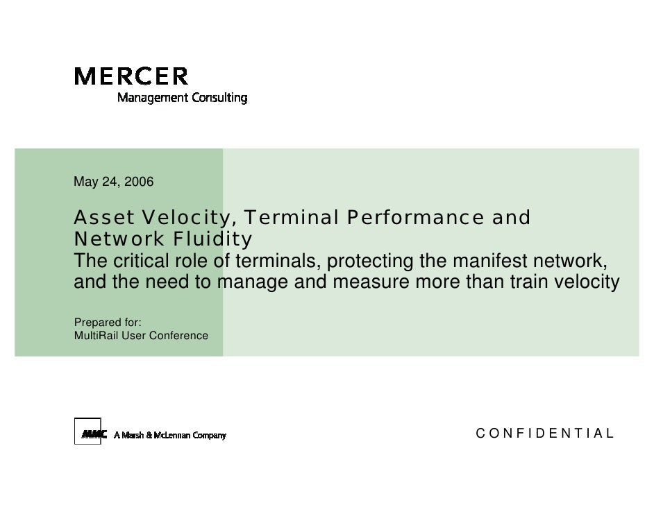 May 24, 2006  Asset Velocity, Terminal Performance and Network Fluidity The critical role of terminals, protecting the man...