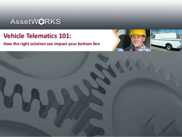 Vehicle Telematics 101:How the right solution can impact your bottom line