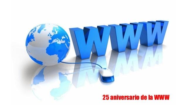 25 aniversario de la WWW
