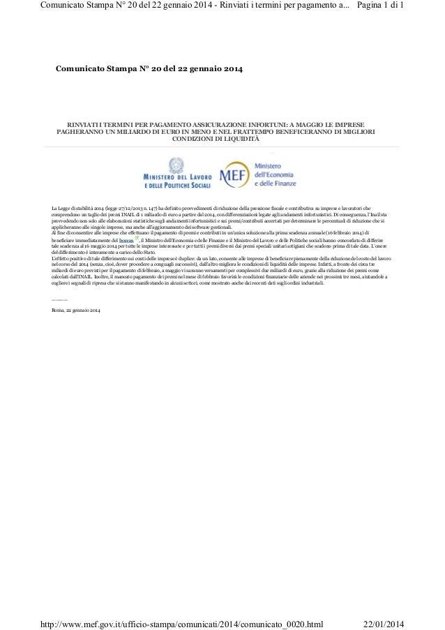 Comunicato Stampa N° 20 del 22 gennaio 2014 - Rinviati i termini per pagamento a... Pagina 1 di 1  Comunicato Stampa N° 20...