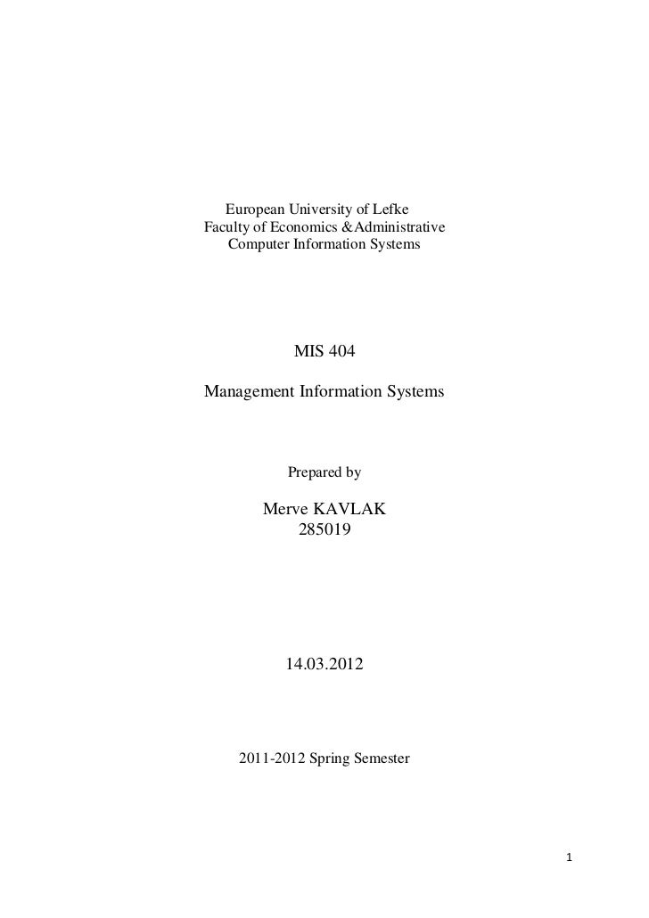European University of LefkeFaculty of Economics &Administrative   Computer Information Systems             MIS 404Managem...