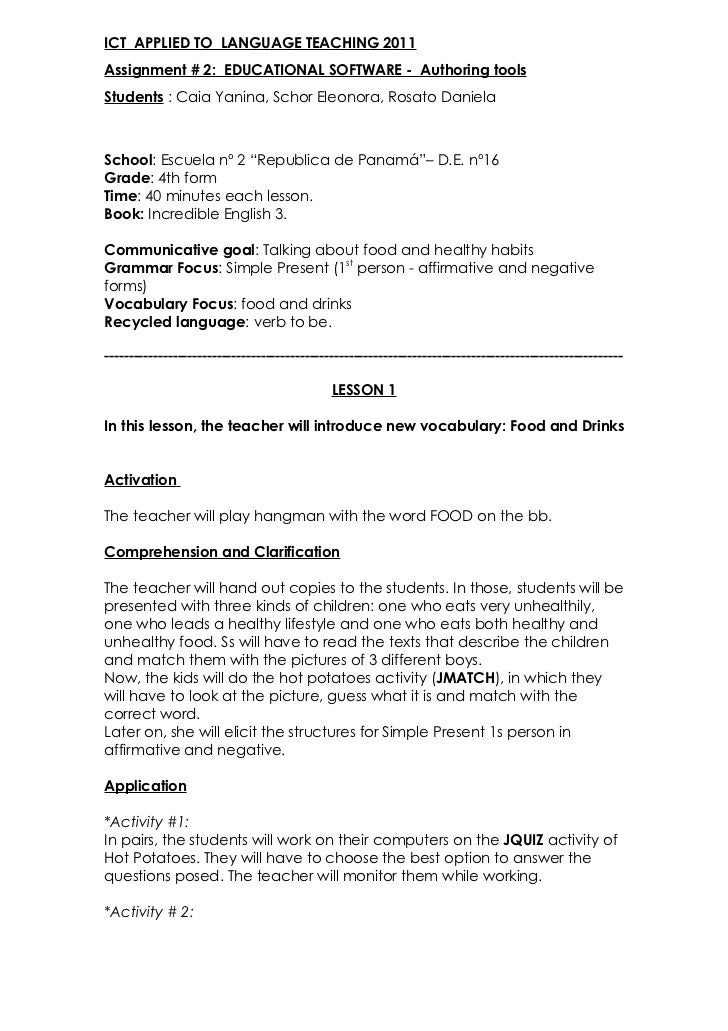 ICT APPLIED TO LANGUAGE TEACHING 2011Assignment # 2: EDUCATIONAL SOFTWARE - Authoring toolsStudents : Caia Yanina, Schor E...