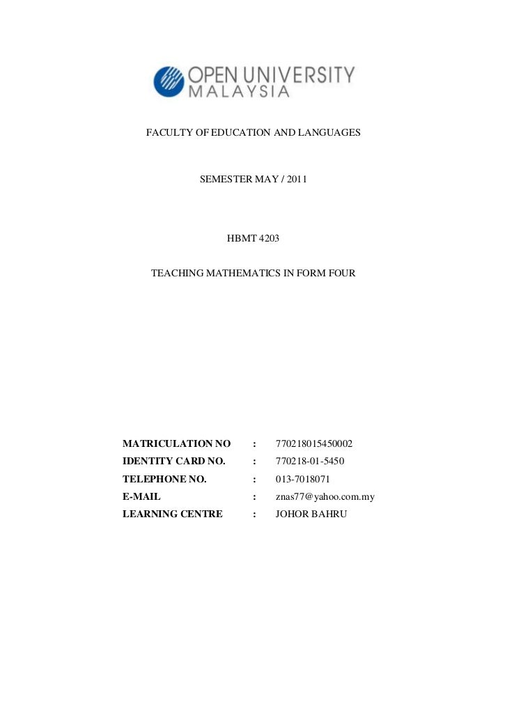 FACULTY OF EDUCATION AND LANGUAGES            SEMESTER MAY / 2011                    HBMT 4203    TEACHING MATHEMATICS IN ...