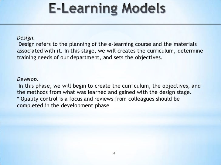 E-Learning Models<br />Scope the Project.<br />primarily general data collection such as conducting surveys of, managers, ...