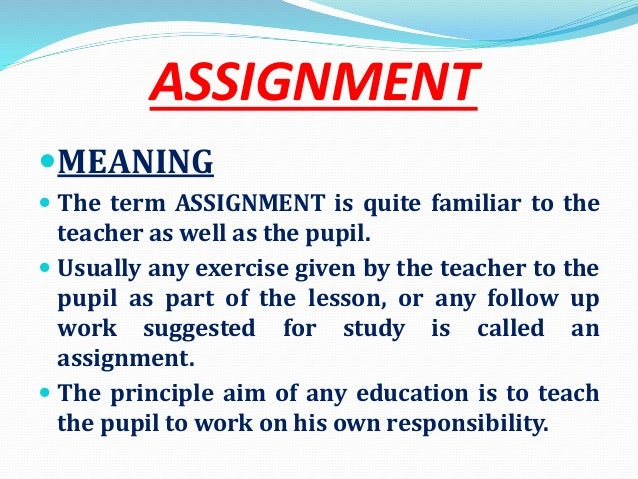 assignments definition Synonyms for assignments at thesauruscom with free online thesaurus, antonyms, and definitions find descriptive alternatives for assignments.