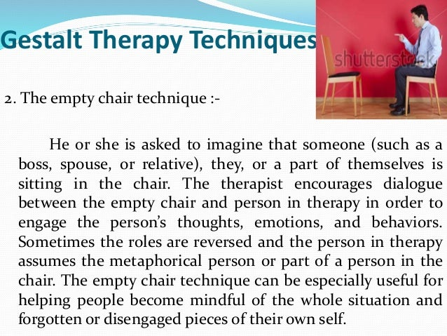 Application Assignment: Gestalt Therapy