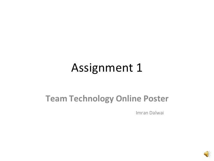 Assignment 1 Team Technology Online Poster Imran Dalwai
