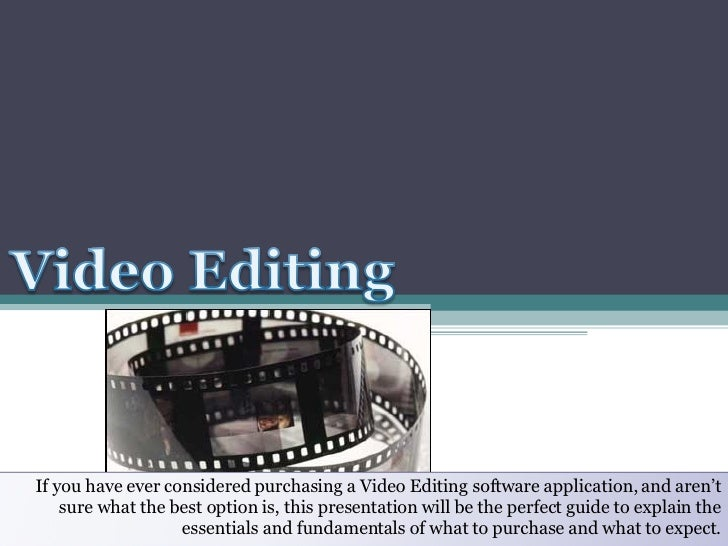 If you have ever considered purchasing a Video Editing software application, and aren't sure what the best option is, this...