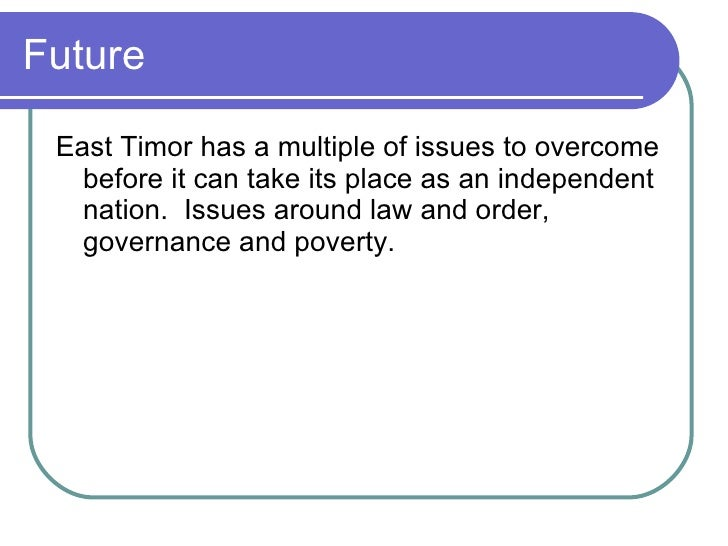 East Timor Assignment