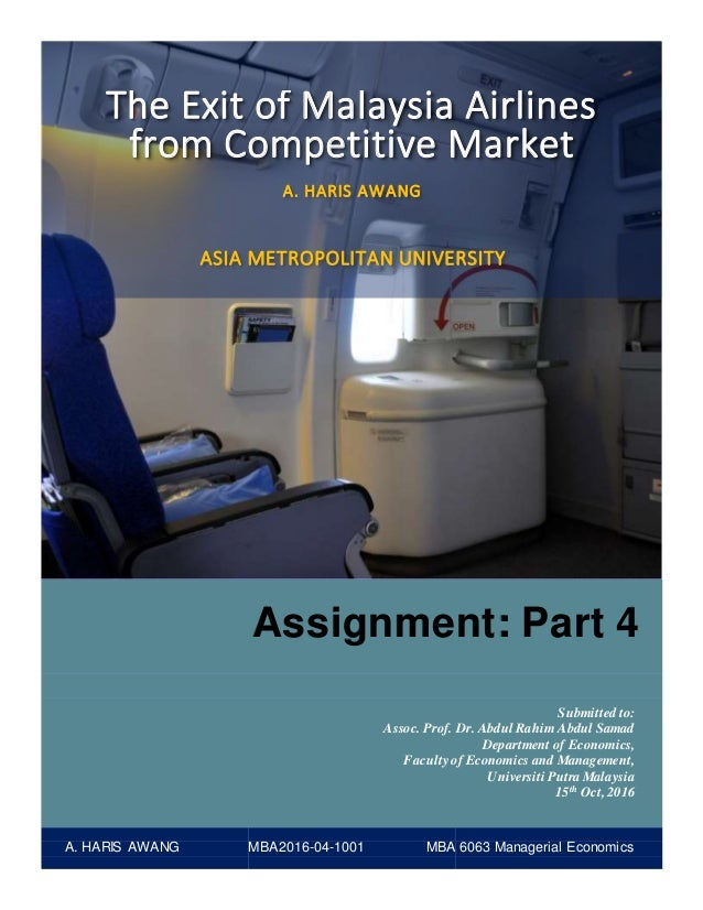 The Exit Of Malaysia Airlines From Competitive Market S By Haris Awang