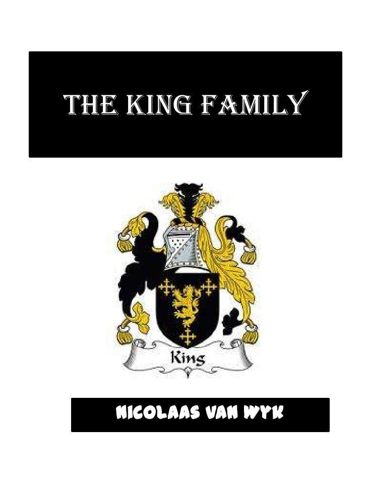 THE KING FAMILY   Nicolaas van Wyk