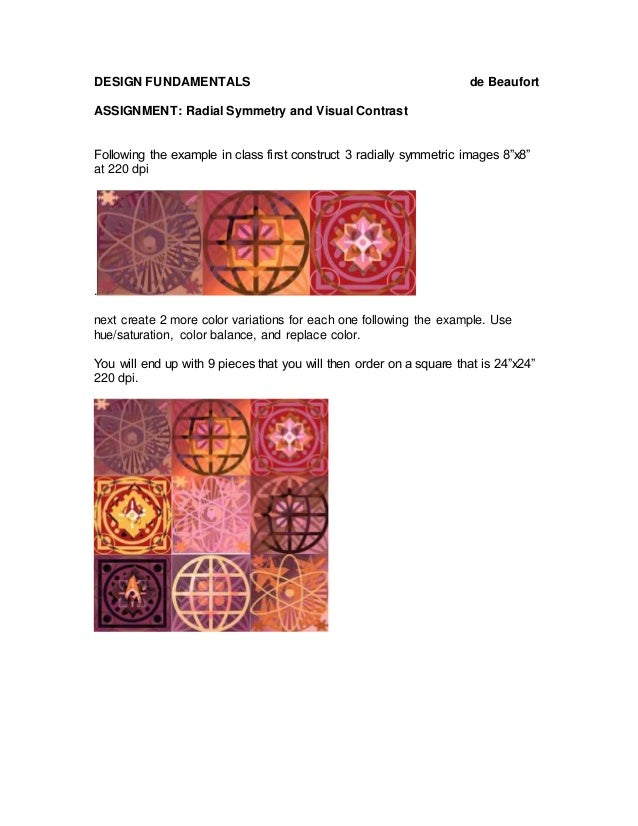 DESIGN FUNDAMENTALS de Beaufort ASSIGNMENT: Radial Symmetry and Visual Contrast Following the example in class first const...