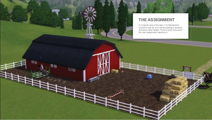 THE ASSIGNMENTA complete view of the barn. I've followed thetutorial for this bit, but i felt like adding a windmilland so...