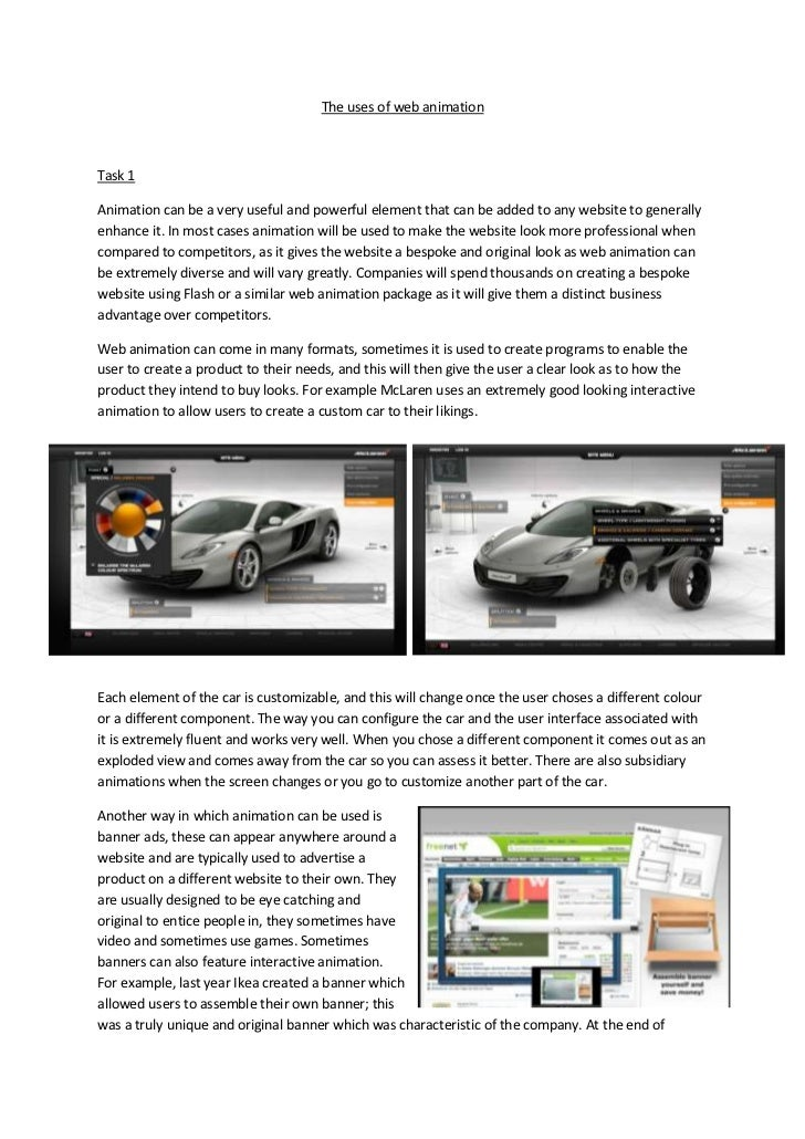 The uses of web animationTask 1Animation can be a very useful and powerful element that can be added to any website to gen...