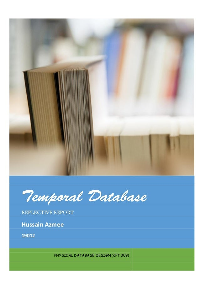 Hussain Azmee 19012  PHYSICAL DATABASE DESIGN (CPT 309)